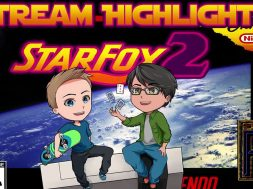 Starfox 2 Stream Highlights