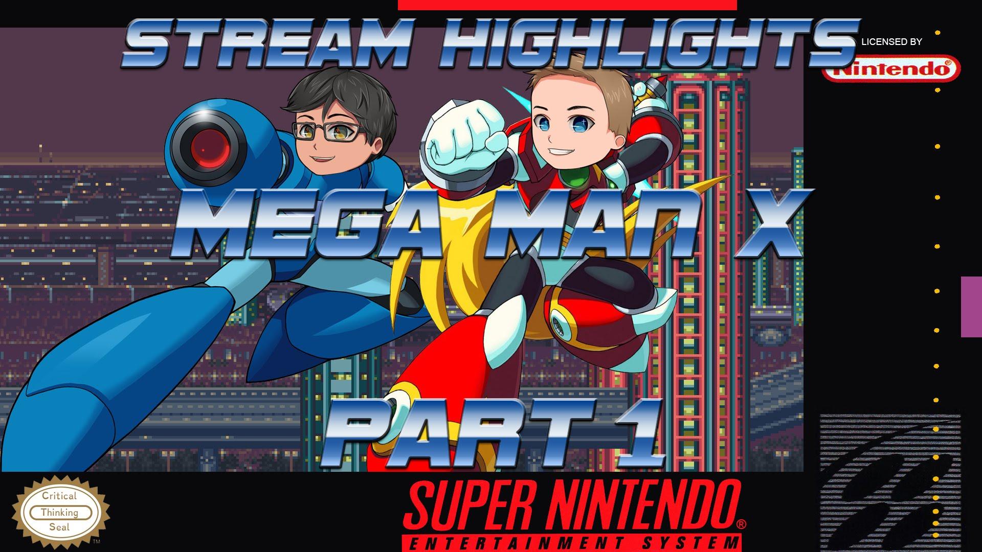 Mega Man X Part 1 (Stream Highlights) - Critical Thinking