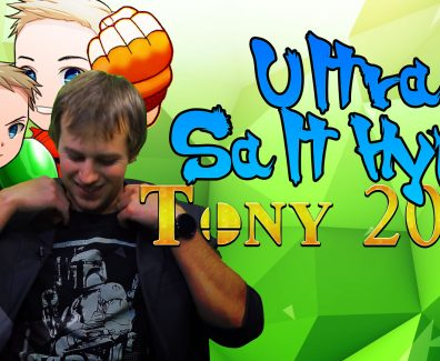 Ultra Salt Hype: Tony 2017